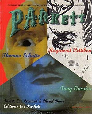 PARKETT No.47: Schutte, Thomas. Raymond
