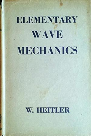Elementary Wave Mechanics With Applications to Quantum Chemistry