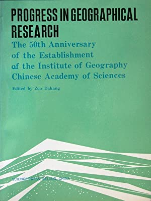 Progress in geographical research: the 50th anniversary: Zuo Dakang