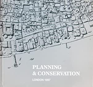Planning and conservation: London 1987
