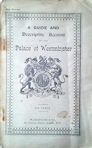 A guide and descriptive account of the Palace of Westminster
