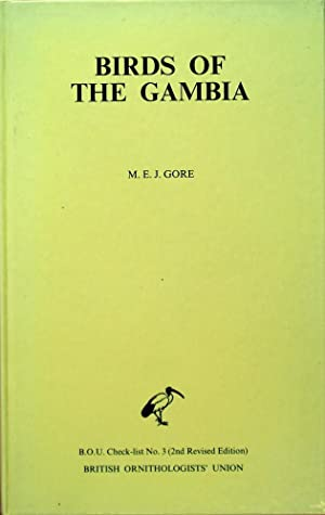 Birds of the Gambia (BOU Checklist no.: Gore, M.E.J.