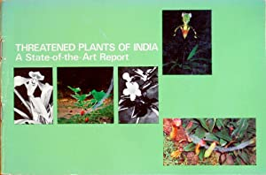 Threatened plants of India: a state-of-the-art report: Jain, S.K. &