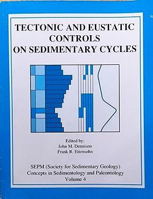 Tectonic and eustatic controls on sedimentary cycles: Dennison, John M.