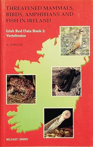 Irish Red data book 2: Vertebrates. Threatened: Whilde, A.