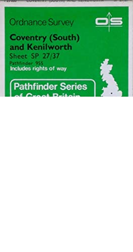Pathfinder map sheet 955: Coventry (South) & Kenilworth