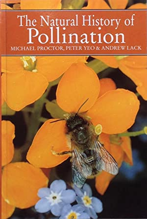 The natural history of pollination: Proctor, M., Yeo,