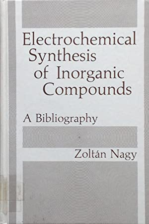 Electrochemical synthesis of inorganic compounds: Nagy, Z.