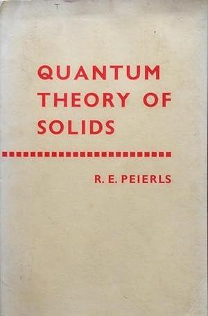 Quantum theory of solids: Peierls, R.E.