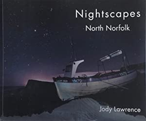 Nightscapes, North Norfolk