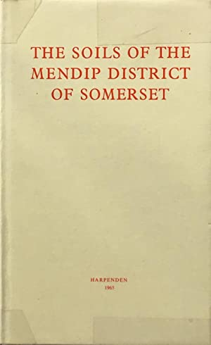 The soils of the Mendip district of Somerset