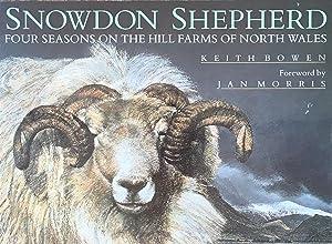 Snowdon shepherd; four seasons on the hill: Bowen, K.; foreword