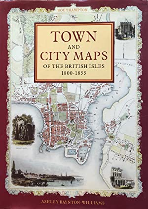 Town and city maps of the British Isles 1800-1855