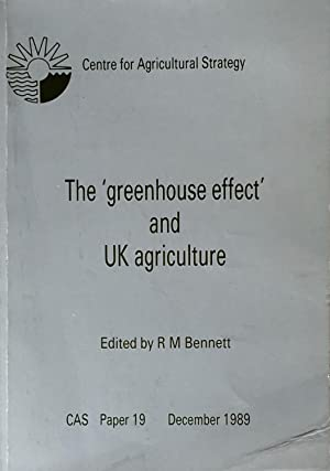 The  greenhouse effect  and UK agriculture