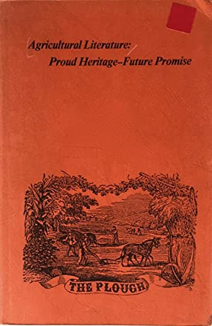 Agricultural literature: proud heritage - future prospects