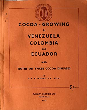 Cocoa-growing in Venezuela, Colombia and Ecuador, with notes on three cocoa diseases
