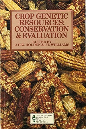 Crop genetic resources: conservation and evaluation