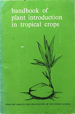 Handbook of plant introduction in tropical crops