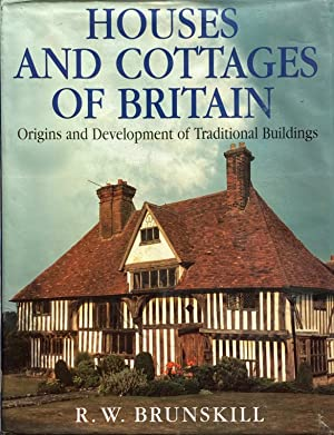 Houses and cottages of Britain: origins and development of traditional buildings