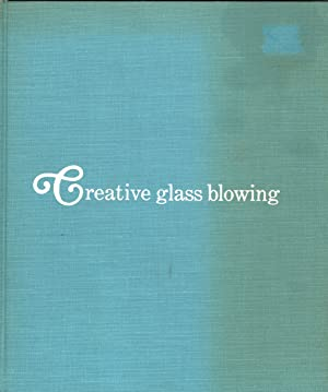 Creative Glass Blowing