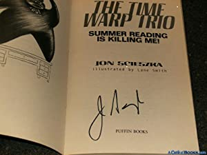 Signed* Summer Reading is Killing Me! (Time: Scieszka, Jon; Smith,