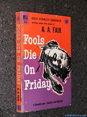 Fools Die on Friday: A Donald Lam: A.A. Fair (Erle