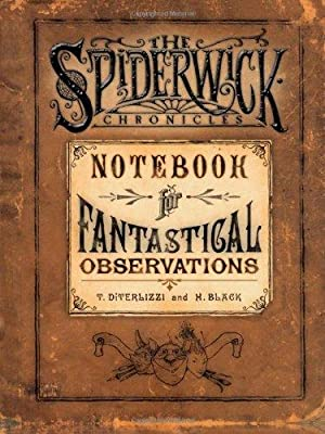 *Signed 2x* Notebook for Fantastical Observations (Spiderwick Chronicles)
