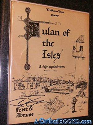 Feist SIGNED* Tulan of the Isles: A: Raymond E. Feist