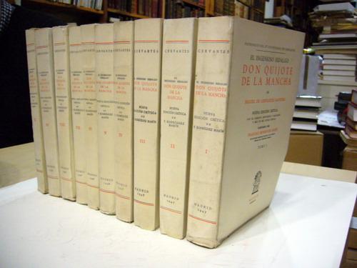 El Ingenioso Hidalgo Don Quijote de la Mancha. 10 vols. Nueva edición crítica con el ...