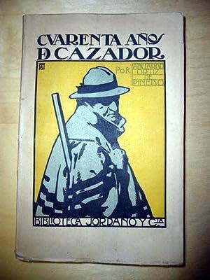 Cuarenta años de cazador. Memorias de caza.: ORTIZ de PINEDO, Adelardo.