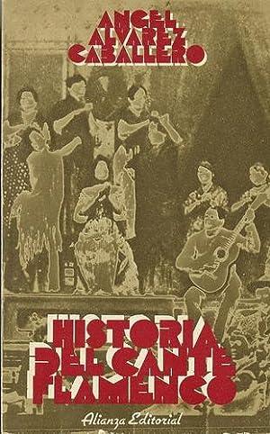 Historia del Cante Flamenco.: ÁLVAREZ CABALLERO, Ángel.