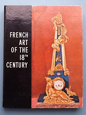 French Art of the 18th Century: Faniel, Stephane (editor)