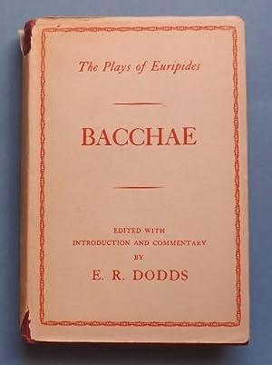 Bacchae: Euripides, & E.