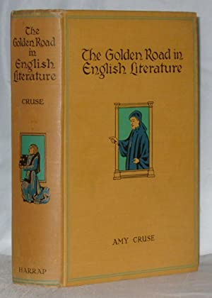 The Golden Road In English Literature: Amy Cruse