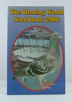 The Homing World Stud Book 2000: David Glover (ed)