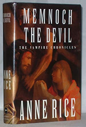 Memnoch the Devil; The Vampire Chronicles: Rice, Anne