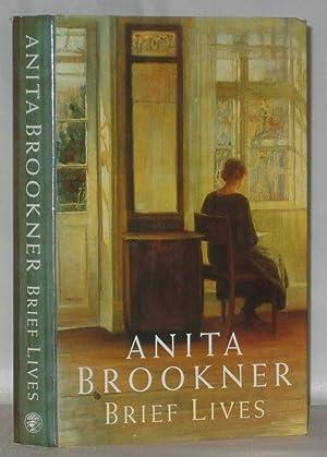 Brief Lives (Signed): Brookner, Anita