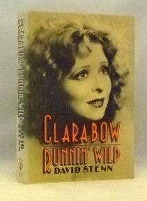 Clara Bow : Runnin' Wild: Stenn, David