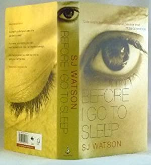 Before I Go to Sleep: Watson, S. J.