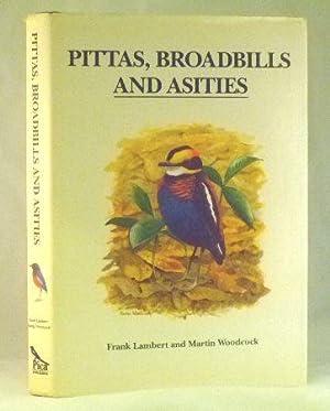 Pittas, Broadbills And Asities: Frank Lambert &