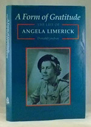 A Form of Gratitude; The Life of: Donald Lindsay