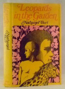 Leopards in the Garden: Burt, Nathaniel