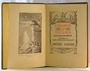 Children of The Dawn; Old Tales of Greece: Elsie Finnimore Buckley