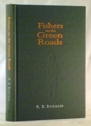 Fishers On The Green Roads: R. B. Rickards
