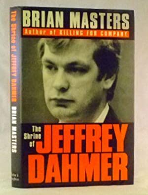 The Shrine of Jeffrey Dahmer: Masters, Brian