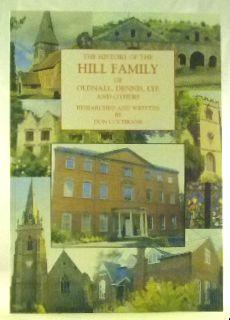 The History of the Hill Family of: Cochrane, Don