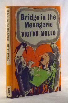 Bridge in the Menagerie: The Winning Ways of the Hideous Hog: Mollo, Victor