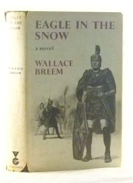 Eagle in the Snow: Breem, Wallace