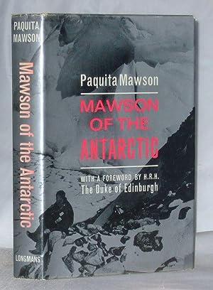 Mawson Of The Antarctic: Paquita Mawson