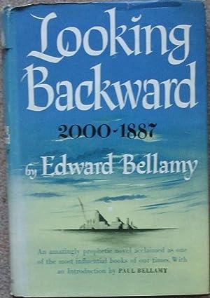 Looking Backward 2000 - 1887: Edward Bellamy